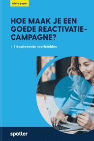 Spotler Hoe maak je een goede reactivatie campagne