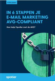 Spotler In 6 stappen je e-mailmarketing AVG compliant