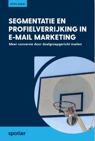segmentatie en profielverrijking in e-mail marketing